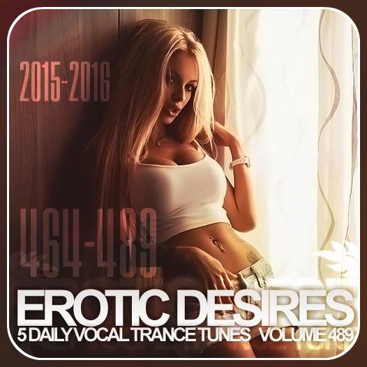 Erotic Desires ( Volume 464 - 490)